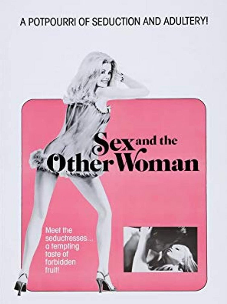 Sex And The Other Women