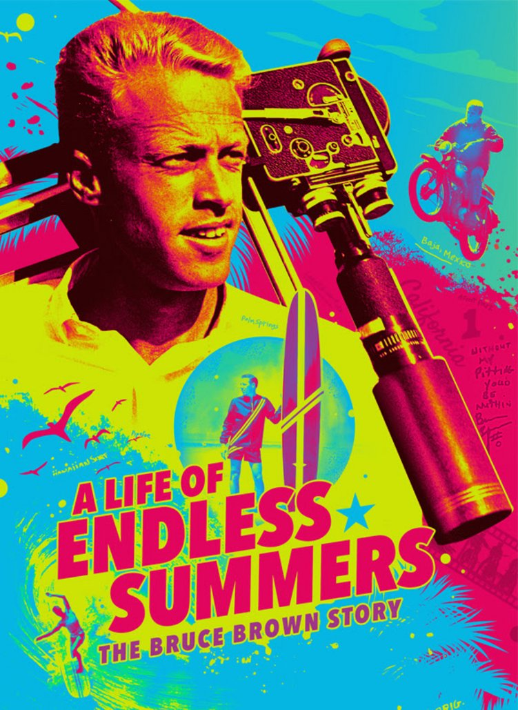 A Life Of Endless Summers: The Bruce Brown Story