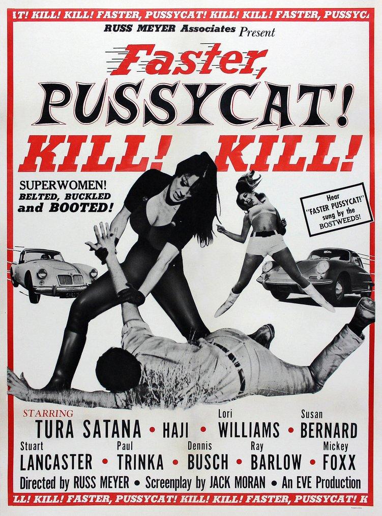 Faster Pussycat, Kill, Kill